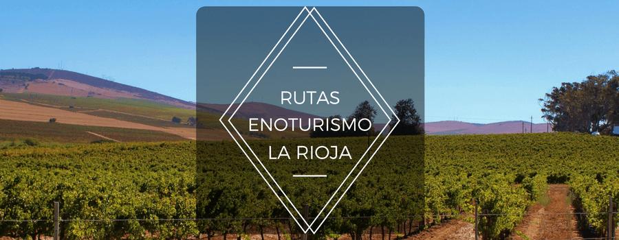 Rutas Enoturimos La Rioja