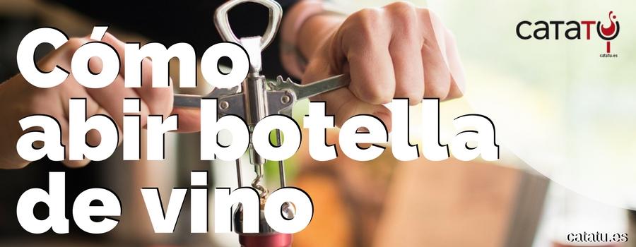 Como Abrir Botella De Vino