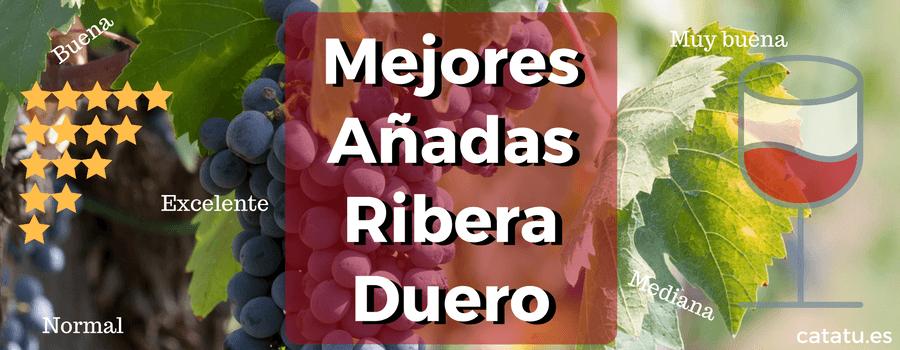 Mejores Anadas Ribera Duero