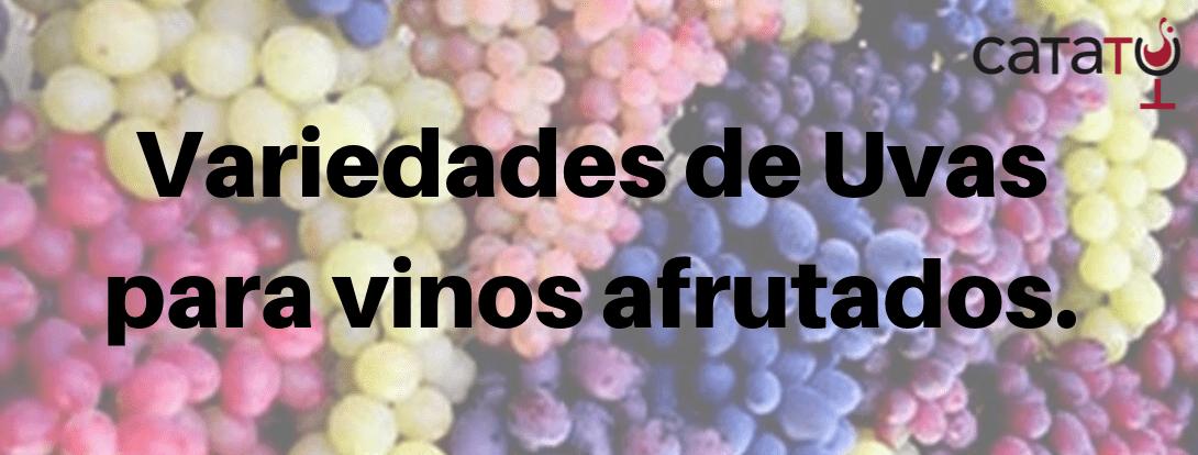 Variedades De Uva Más Adecuadas Para Elaborar Vinos Afrutados