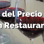 Por qué el precio del vino en el restaurante