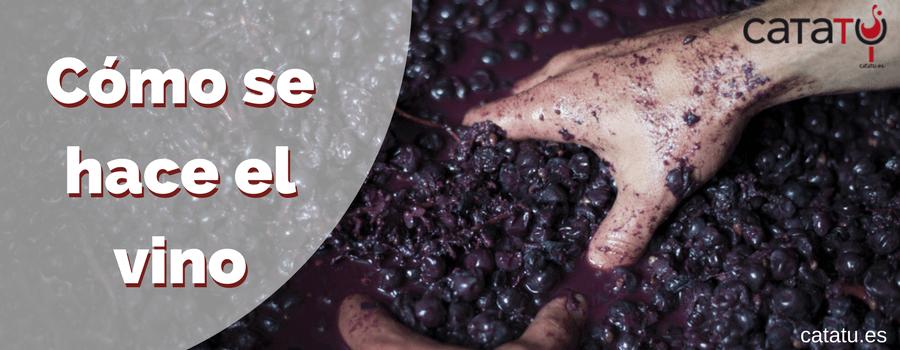 como se hace el vino