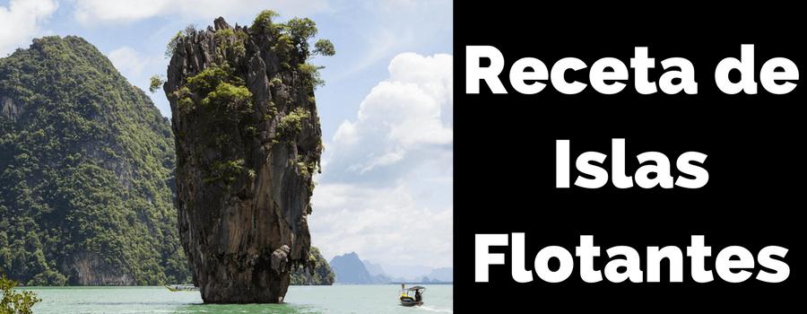 Islas Flotantes – Carpe Diem Natural Dulce