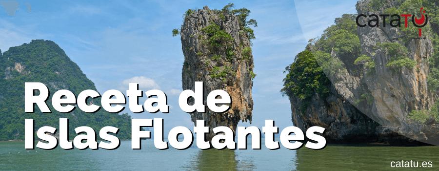 Receta De Islas Flotantes