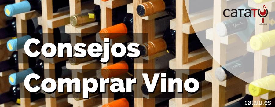 Cómo Comprar Vinos. Consejos Y Recomendaciones