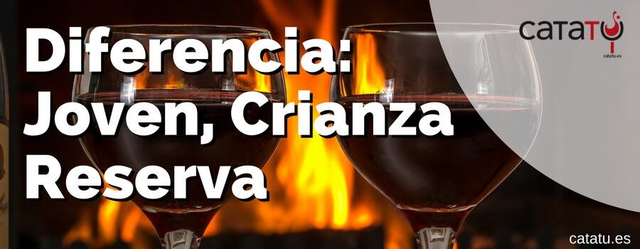 Diferencia entre vino joven, crianza y reserva