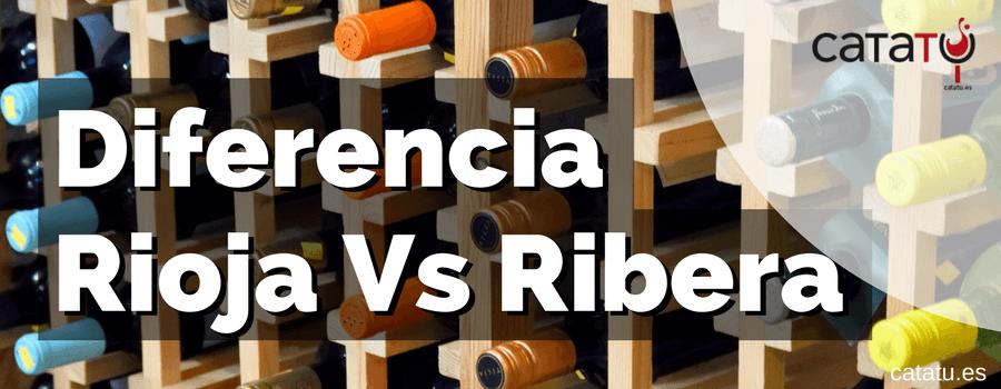 Diferencia Entre Vinos De Rioja Y De Ribera