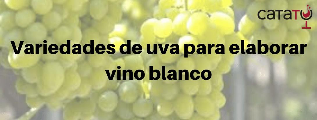 Variedades De Uva Para Vinos Blancos