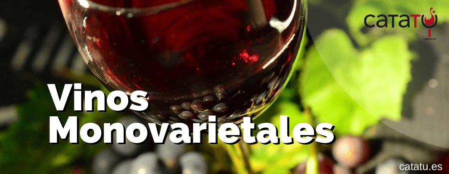 Vinos Monovarietales