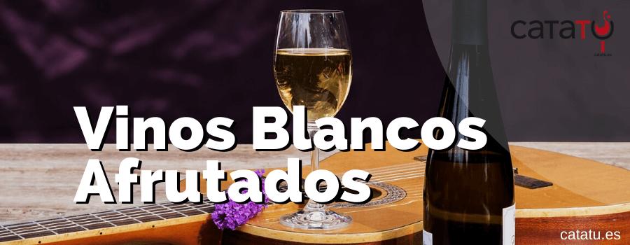 Vinos Blancos Afrutados En Espana