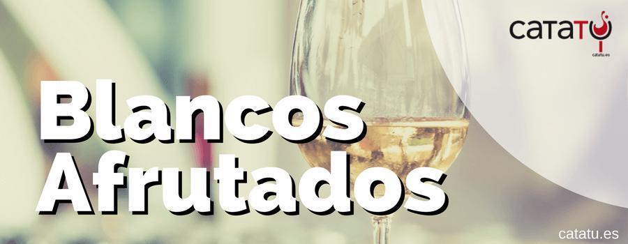 Grandes Vinos Blancos Afrutados Elaborados En España