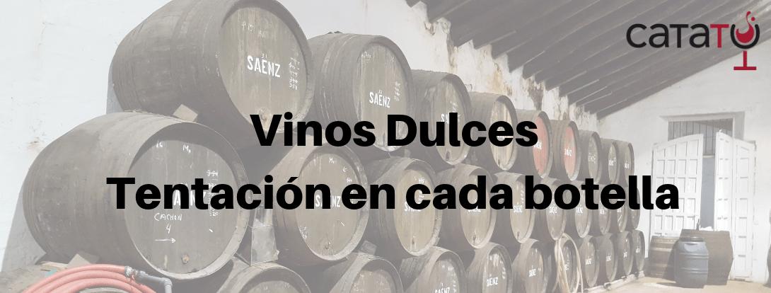 Vinos Dulces. Cuáles Son Y Los Tipos De Vinos Dulces.