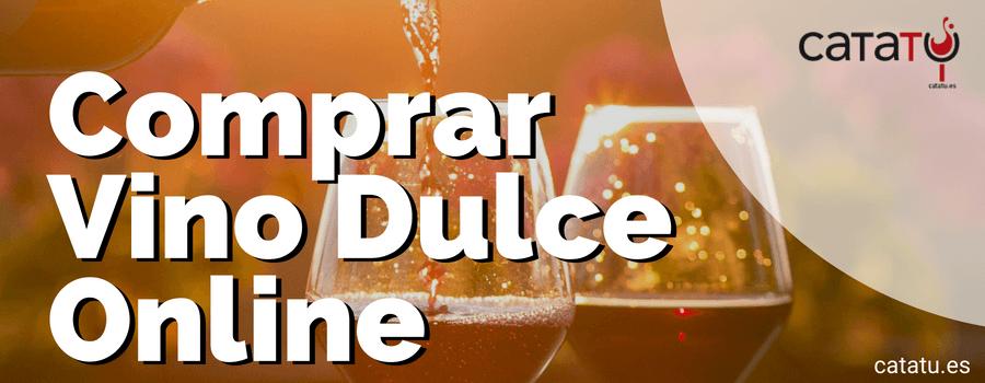 Comprar Vino Dulce Online. Recomendaciones