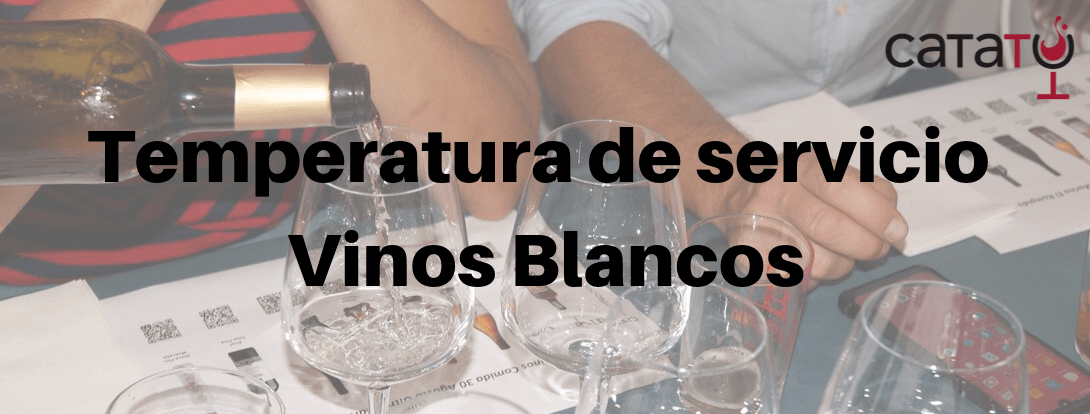 Temperatura Servicio Vino Blanco