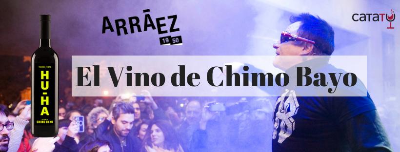 HU-HA. El Vino De Chimo Bayo.