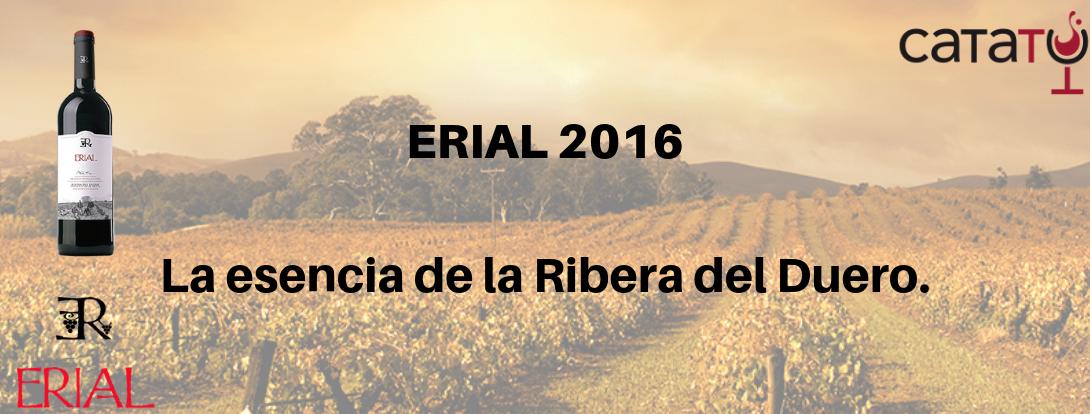 ERIAL 2016 La Esencia De La Ribera Del Duero.
