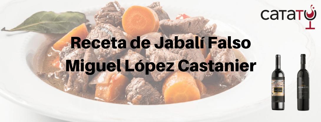El Jabalí Falso De Miguel Castanier Con Sus Vinos.
