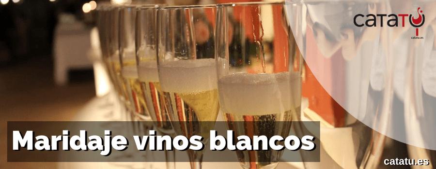 Maridaje Vinos Blancos