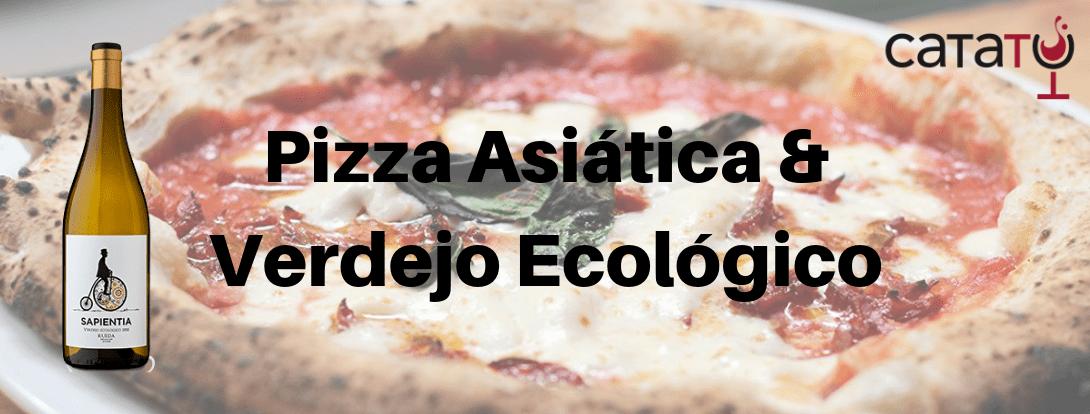 Pizza Asiática Y Verdejo Ecológico.