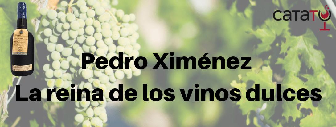 Pedro Ximénez, La Uva Responsable De Los Mejores Vinos Dulces Del Mundo.