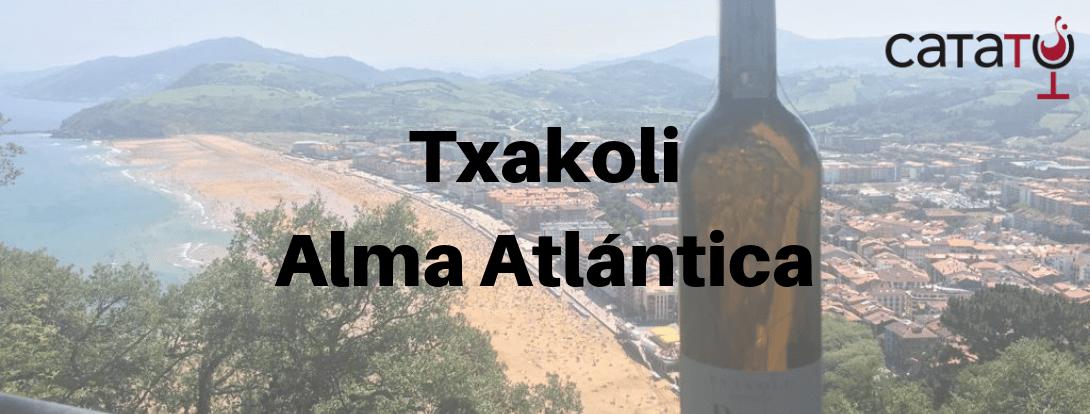 Txakoli, La Brisa Del Atlántico Dentro De Una Botella.