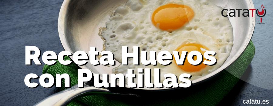 Receta De Huevos Con Puntillas Perfectas