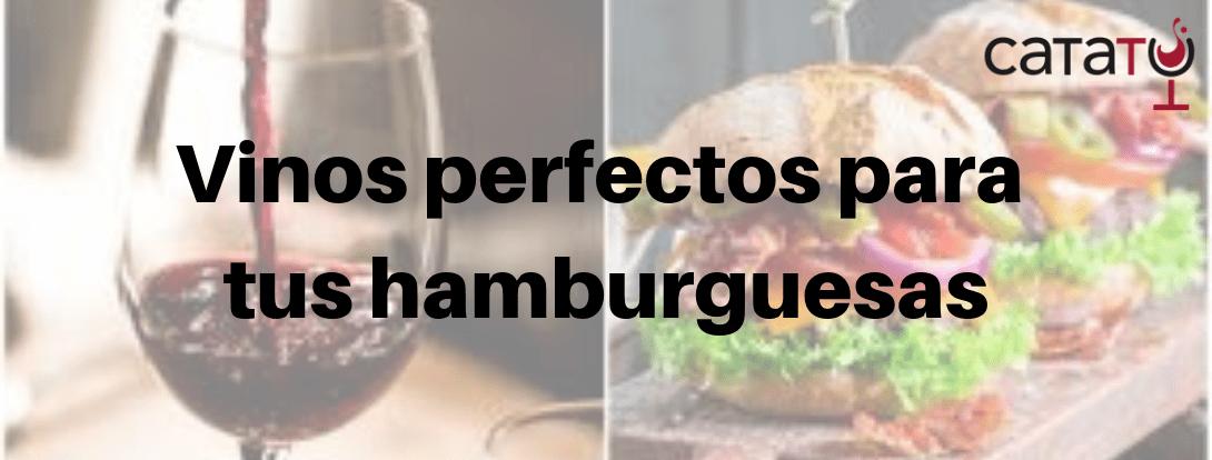 Las Mejores Carnes Para Hamburguesas Más Deliciosas Y Los Mejores Vinos Para Maridarlas