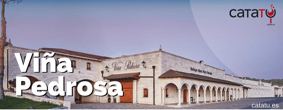 Viña Pedrosa: El Lugar De Los Vinos Excelentes