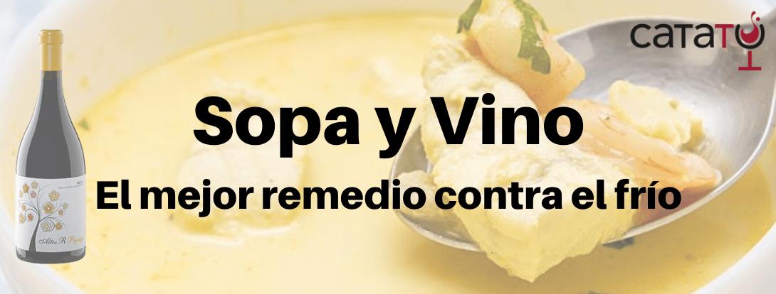 Sopa Y Buen Vino, El Mejor Remedio Contra El Frío