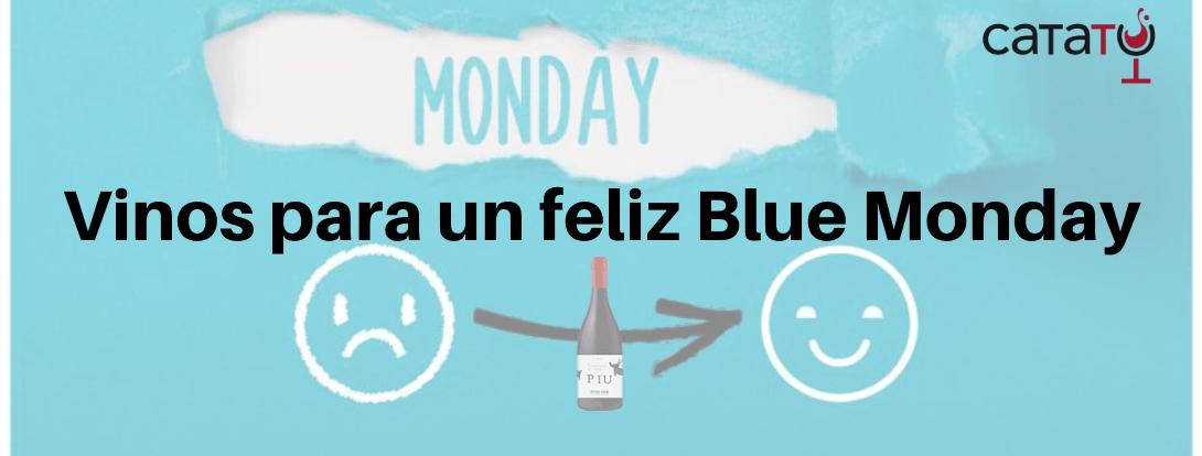 Cinco vinos para sacarle una sonrisa al Blue Monday