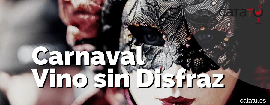 Carnaval Vino Sin Disfraz