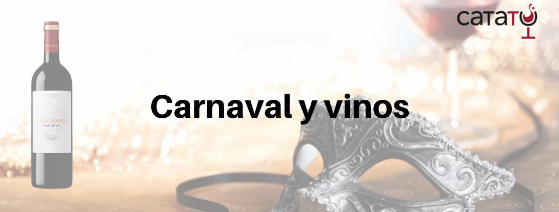 Vinos sin disfraces, ni si quiera por Carnaval