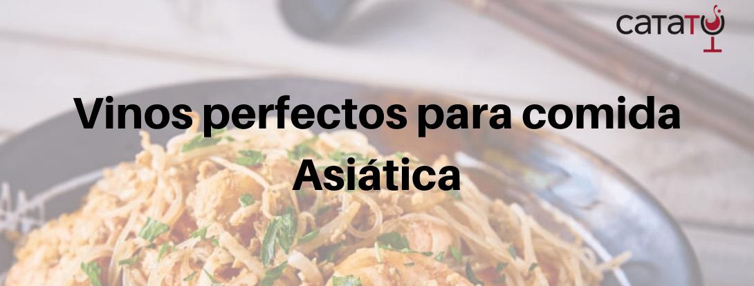 Vinos para comida Asiática