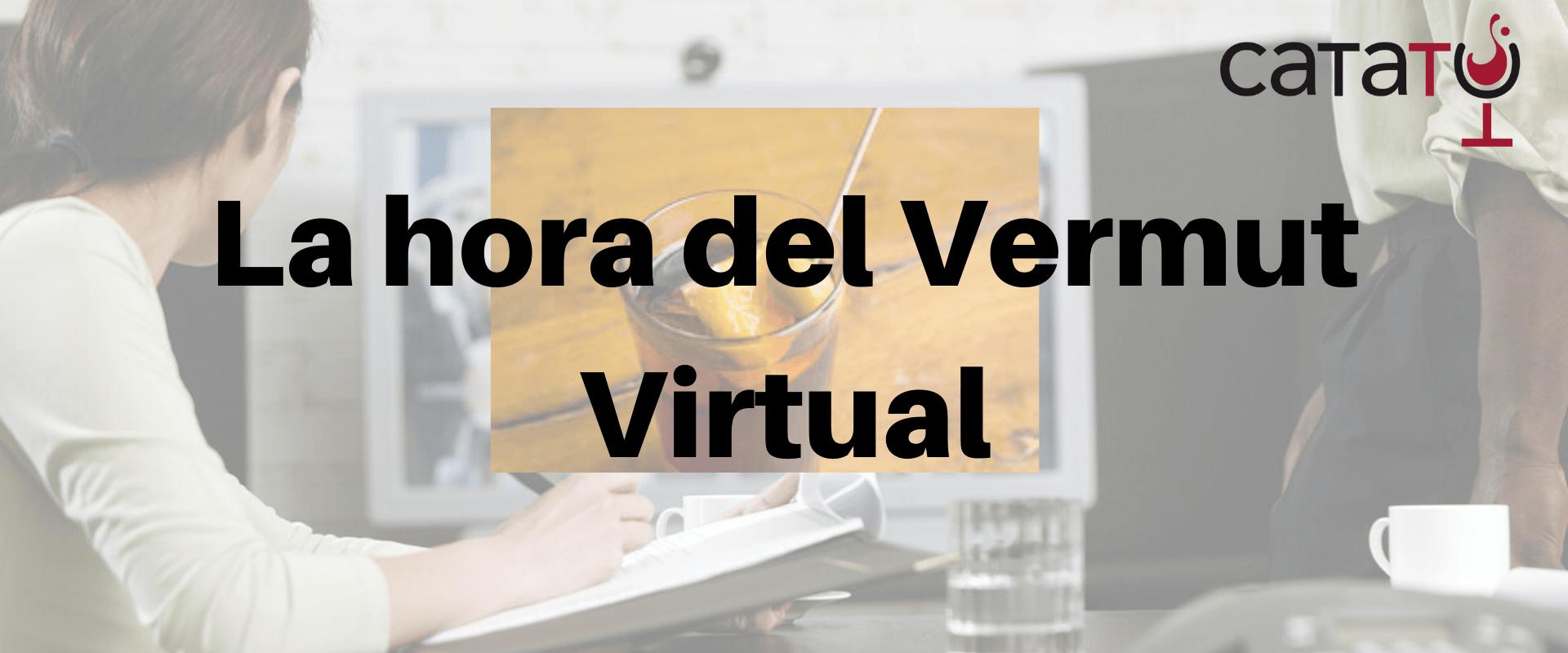 La Videollamada Del Vermut