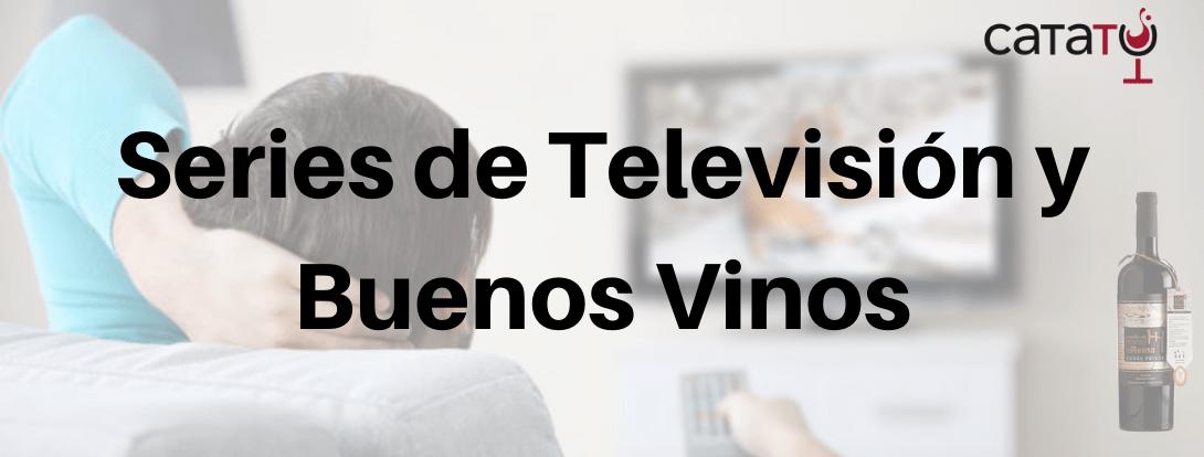 Series de TV y Vino