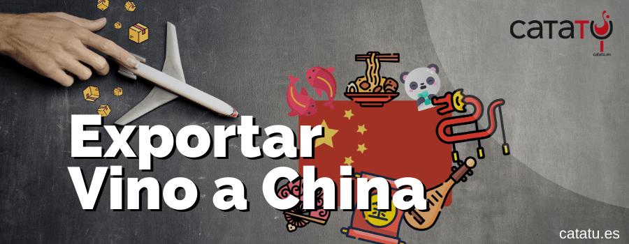 Exportar Vino A China