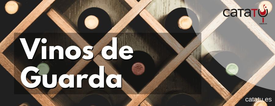 vinos de guarda